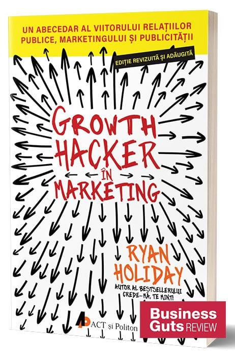 recenzie-carte-growth-hacker-in-marketing-ryan-holiday